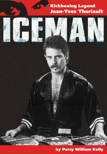 Iceman: Kickboxing Legend Jean-Yves Theriault